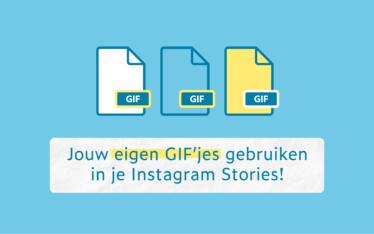 Jouw eigen GIF'jes gebruiken in je Instagram Stories!